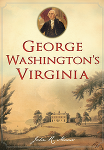 George Washington's Virginia [Paperback]